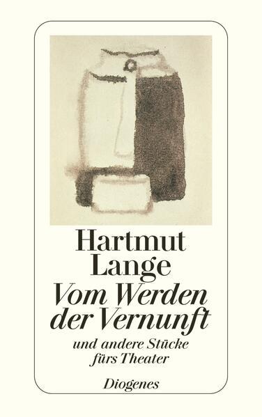 Vom Werden der Vernunft und andere Stücke fürs Theater 1960 - 1976 als Taschenbuch