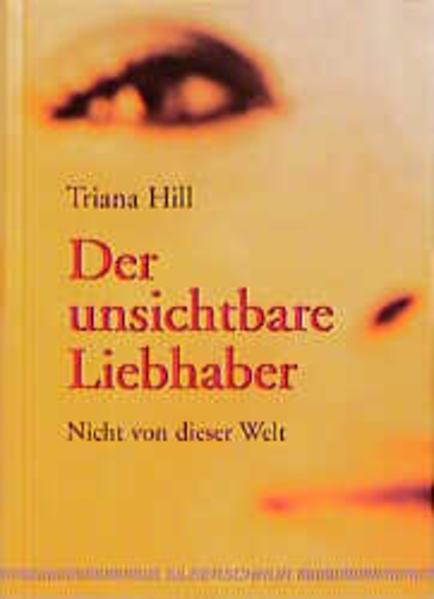 Der unsichtbare Liebhaber als Buch