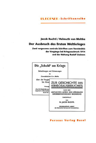 Ruchti, J: Ausbruch des Ersten Weltkrieges als Buch