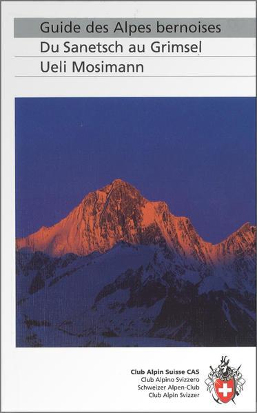 Guide des Alpes bernoises als Buch