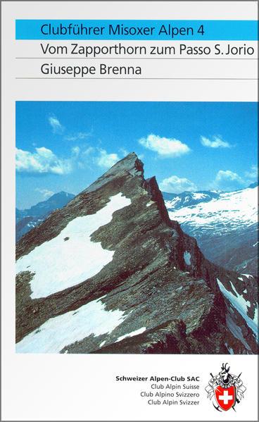 Alpinführer/ Clubführer. Misoxer Alpen 04 als Buch