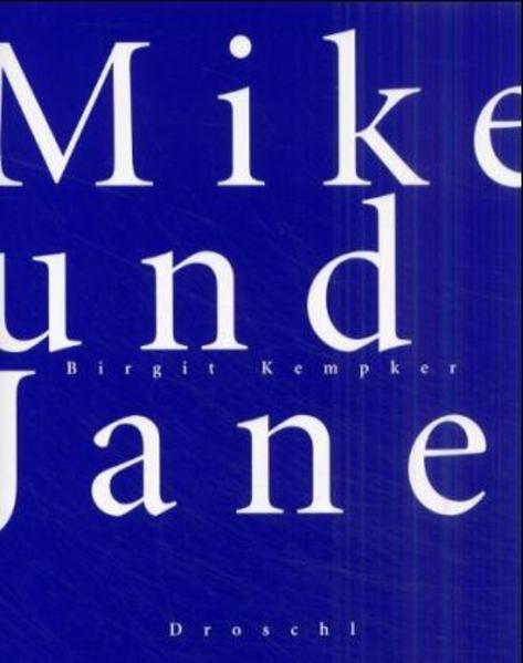 Mike und Jane als Buch