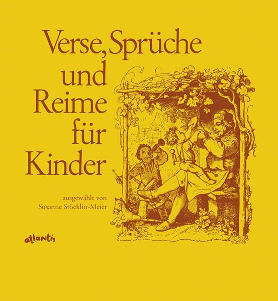 Verse, Sprüche und Reime für Kinder in Schweizerdeutsch als Buch