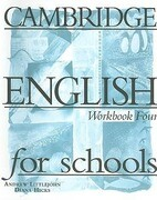 Cambridge English for Schools Workbook Four