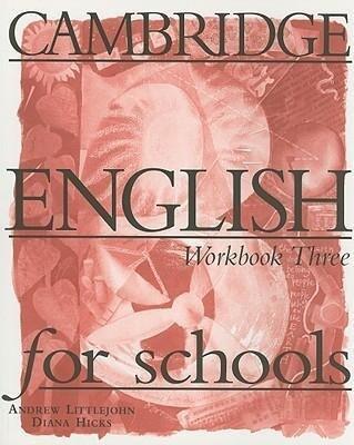 Cambridge English for Schools, Workbook Three als Taschenbuch