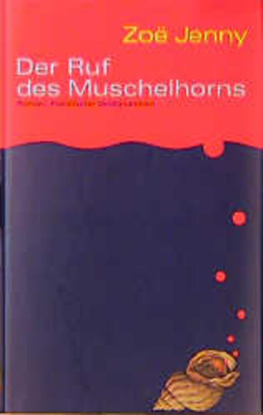 Der Ruf des Muschelhorns als Buch