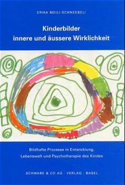 Kinderbilder. Innere und äußere Wirklichkeit als Buch