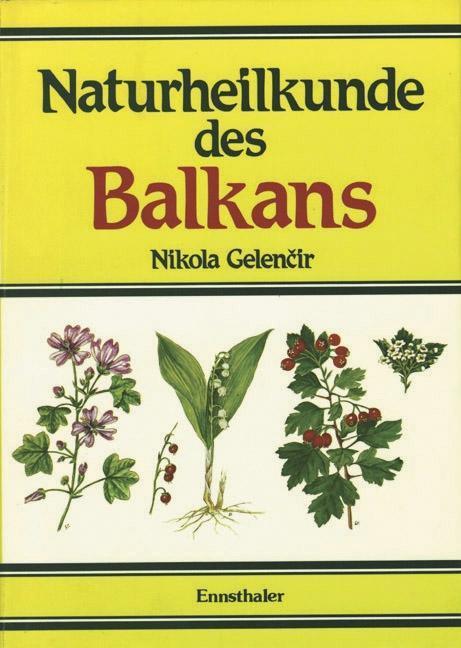 Naturheilkunde des Balkans als Buch