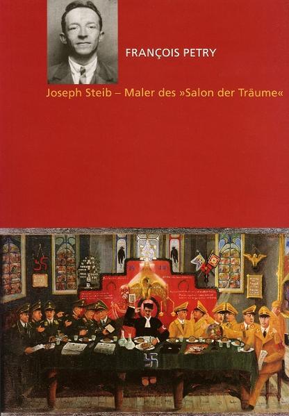 Joseph Steib - Maler des ' Salon der Träume' als Buch