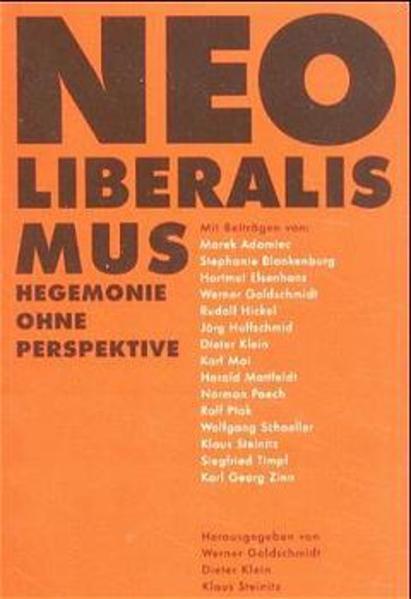 Neoliberalismus - Hegemonie ohne Perspektive als Buch