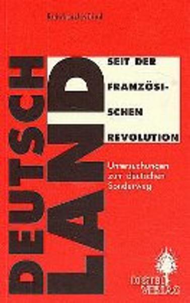 Deutschland seit der Französischen Revolution als Buch