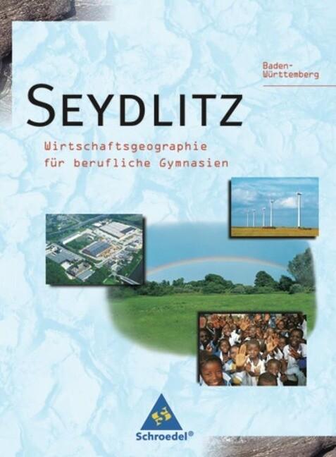 Seydlitz. Schülerband. Baden-Württemberg als Buch