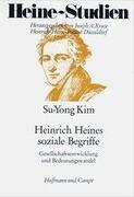Heinrich Heines soziale Begriffe Gesellschaftsentwicklung und Bedeutungswandel