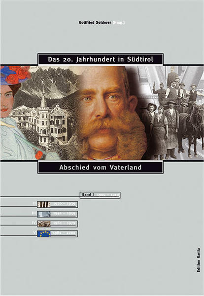 Das 20. Jahrhundert in Südtirol 01. Abschied vom Vaterland als Buch
