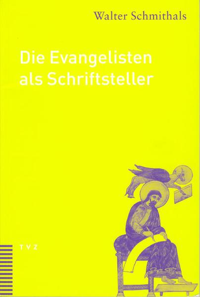Die Evangelisten als Schriftsteller als Buch