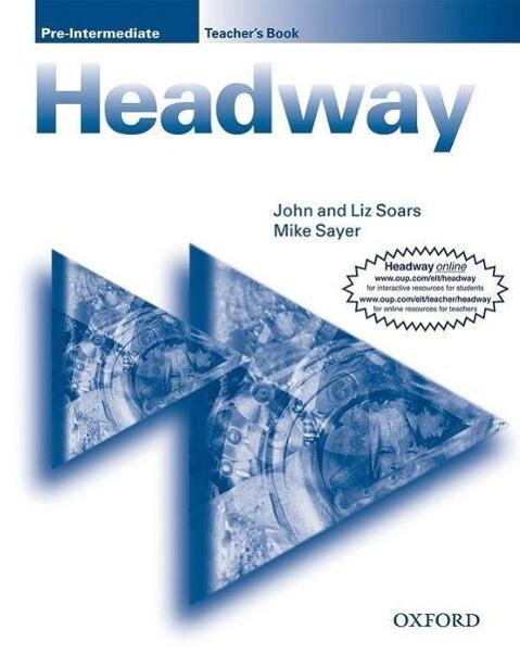 New Headway Pre-Intermediate: Teacher's Book als Buch