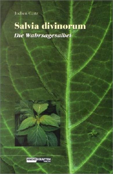 Salvia Divinorum - Der Wahrsagesalbei als Buch
