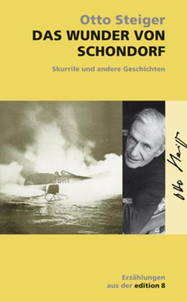 Gesammelte Werke 11. Das Wunder von Schondorf als Buch