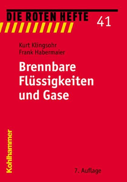Brennbare Flüssigkeiten und Gase als Buch