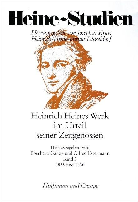 Heinrich Heines Werk im Urteil seiner Zeitgenossen III. 1835 - 1836 als Buch