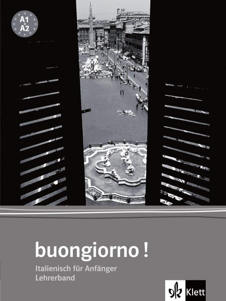 Buongiorno - Neubearbeitung. Lehrerband als Buch