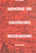 Ursprünge der europäischen Welteroberung