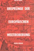 Ursprünge der europäischen Welteroberung als Buch