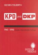 KPD und DKP 1945-1990 als Buch