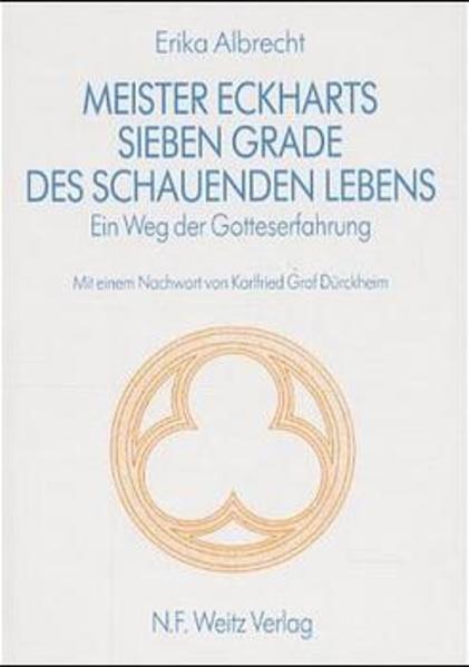 Meister Eckharts sieben Grade des schauenden Lebens als Buch
