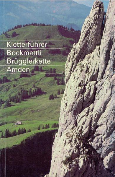 Kletterführer Bockmattli, Brügglerkette, Amden als Buch
