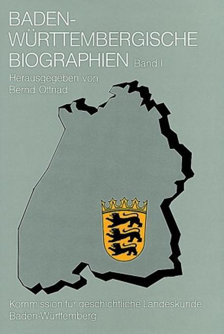 Baden-Württembergische Biographien I als Buch von