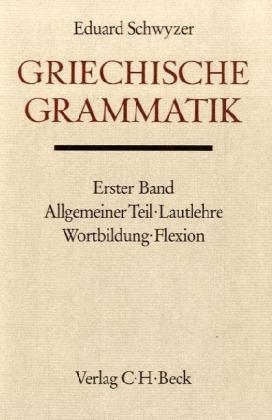 Griechische Grammatik. Tl.1 als Buch