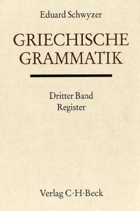 Griechische Grammatik Bd. 3: Register als Buch