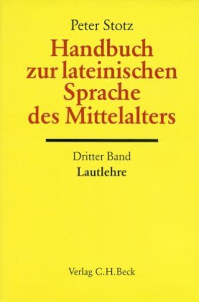 Handbuch zur lateinischen Sprache des Mittelalters Bd. 3: Lautlehre als Buch
