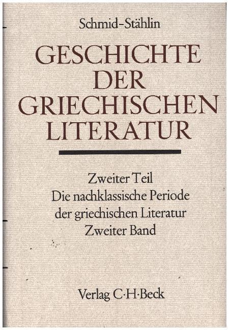Die nachklassische Periode der griechischen Literatur Bd. 2: Von 100 bis 530 n. Chr. als Buch