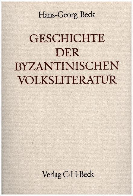 Geschichte der byzantinischen Volksliteratur als Buch