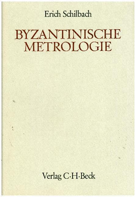 Byzantinische Metrologie als Buch