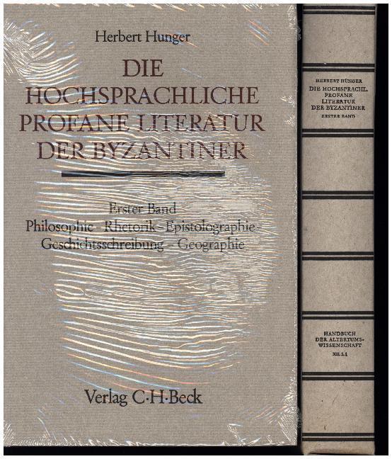 Die hochsprachliche profane Literatur der Byzantiner. Tl.1 als Buch