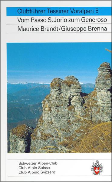 Alpinführer/ Clubführer. Tessiner Voralpen 05 als Buch