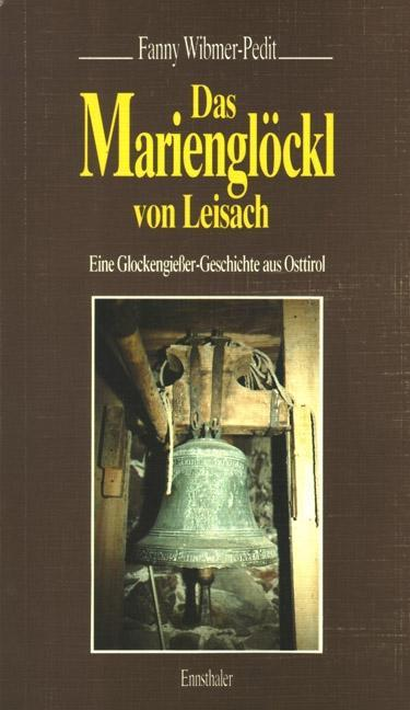 Das Marienglöckl von Leisach als Buch
