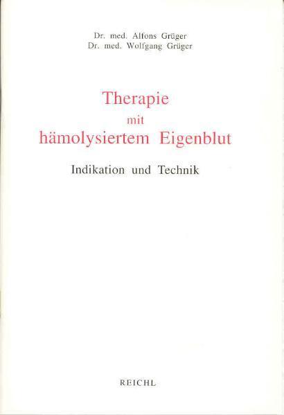 Therapie mit hämolysiertem Eigenblut als Buch