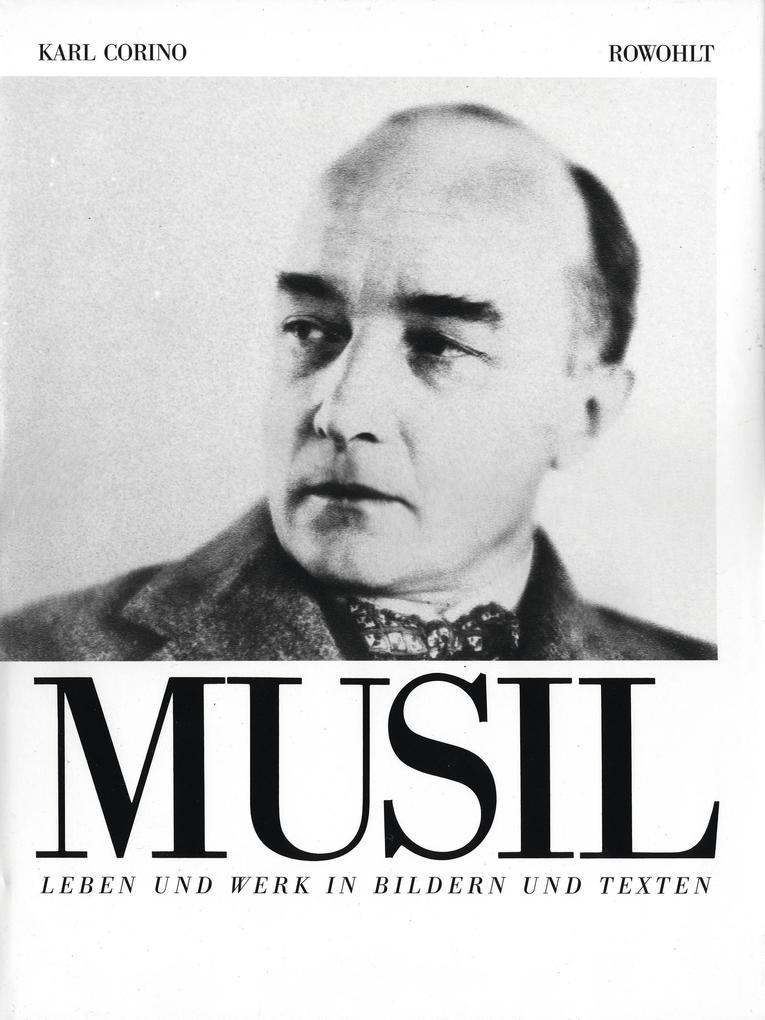 Robert Musil. Leben und Werk in Bildern und Texten als Buch