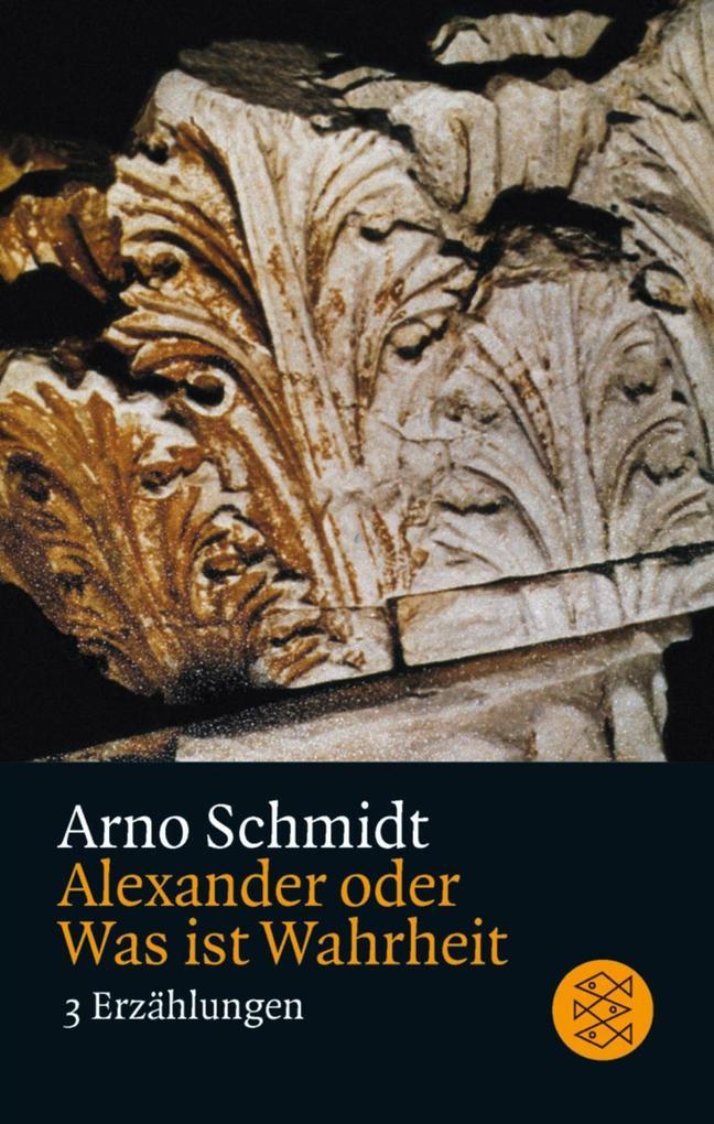 Alexander oder Was ist Wahrheit als Taschenbuch