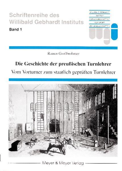 Die Geschichte der preußischen Turnlehrer als Buch