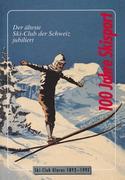 100 Jahre Skisport als Buch