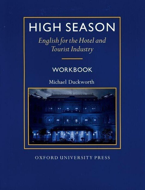 High Season English for the Hotel and Tourist Industry. Workbook als Buch