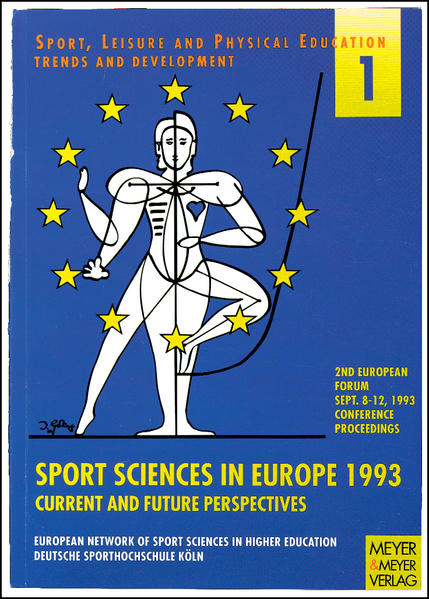 "European Forum (2nd): ""Sport Sciences in Europe 1993"" Current and Future Perspectives - September 8-12, 1993 als Buch"