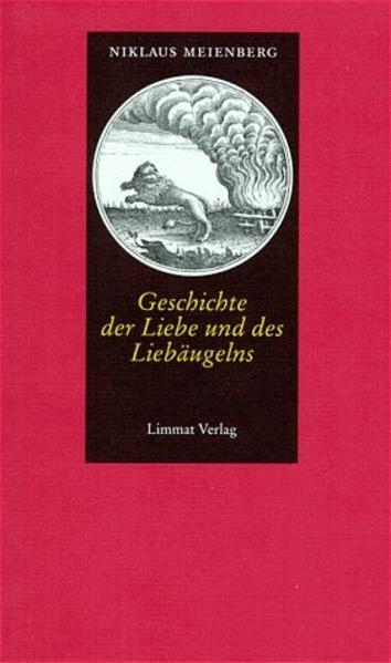 Geschichte der Liebe und des Liebäugelns als Buch