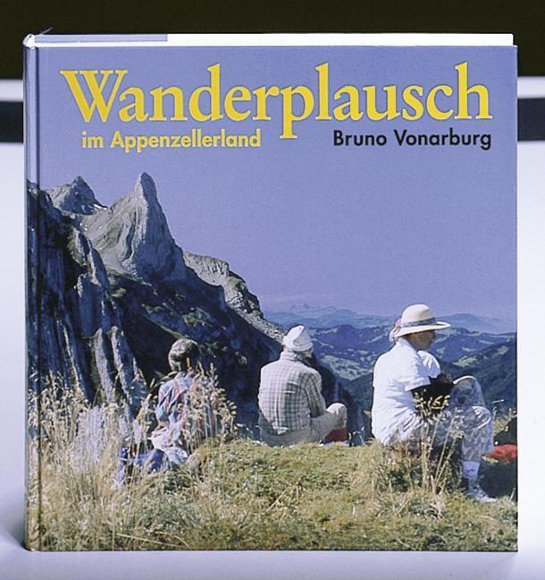 Wanderplausch im Appenzellerland als Buch