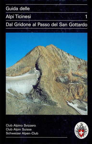 Guida delle Alpi Ticinesi 1 als Buch